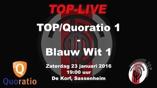 TOP/Quoratio 1 tegen Blauw Wit 1, zaterdag 23 januari 2016
