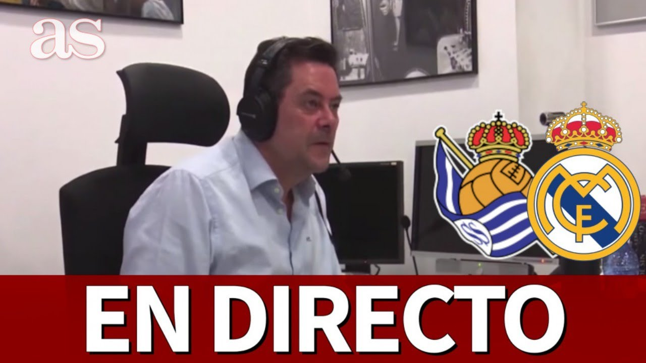 REAL SOCIEDAD vs REAL MADRID| EN DIRECTO CON RONCERO I Diario AS