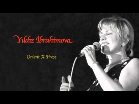 Yıldız İbrahimova - Orient X Press [ Annemden Rumeli Türküleri © 2011 Kalan Müzik ]