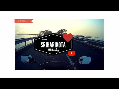 Weekend Getaway   Sriharikota   Motovlog #5   Read description for details ( Spotted superbikes )