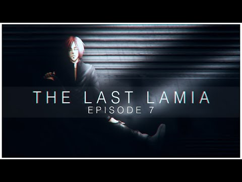 Episode 7 - Family | The Last Lamia