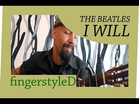 I Will (The Beatles) fingerstyle acoustic guitar