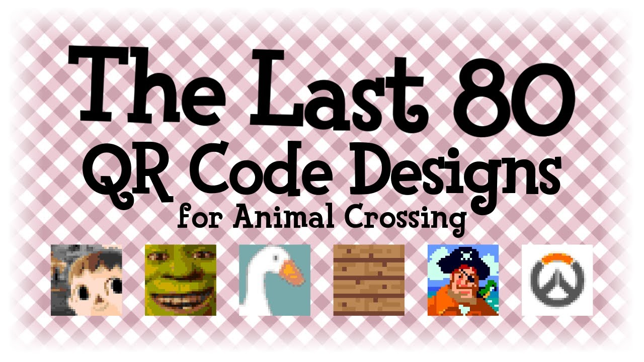 The Last 80 Qr Code Designs Animal Crossing New Horizons Acnh Acnl Youtube