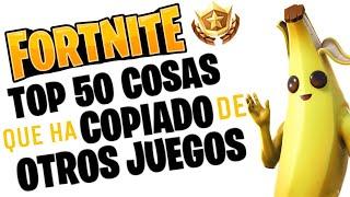 Top 50 cosas que Fortnite ha copiado de otros juegos.