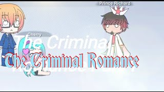 The Criminal Romance Part 1(short film)