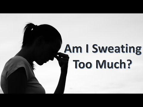 Am I Sweating Too Much?