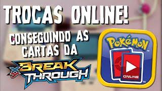 Pokémon TCG - Fazendo Trocas Online! (BreakThrough XY8)
