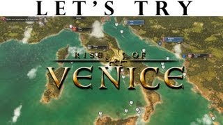 Let's Try - Rise of Venice - Strategy Trade Gameplay