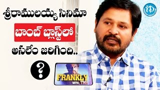 What Exactly Happened In Sri Ramulayya Bomb Blast ? - N Shankar | Frankly With TNR | Talking Movies