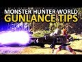 Monster Hunter World Gunlance Tips