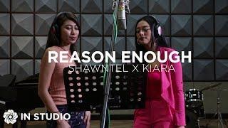 Baixar Reason Enough - Kiara x Shawntel (In Studio)