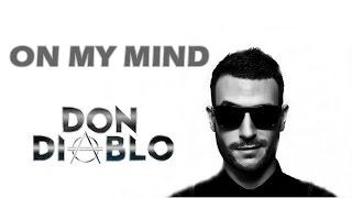 Don Diablo - On My Mind (Lyrics)