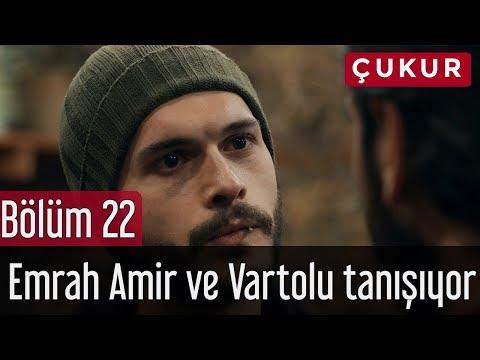 Çukur 22. Bölüm - Emrah Amir ve Vartolu Tanışıyor