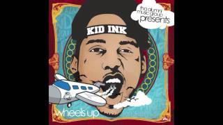 Kid Ink - No Sticks No Seeds (Prod by Kountdown & SDot Fire) [With Lyrics] #Wheels Up