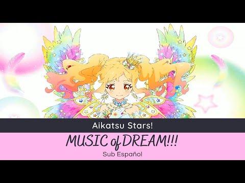 Aikatsu Stars! - MUSIC of DREAM!!! ~Yume Ver.~ (Full Sub-Español)