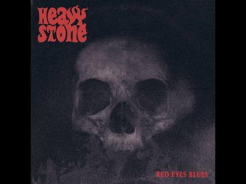 Heavy Stone - Red Eyes Blues (2018) (New Full Album)