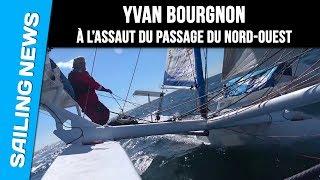 Video Yvan Bourgnon - À l'assaut du passage du Nord-Ouest - Défi Bimédia download MP3, 3GP, MP4, WEBM, AVI, FLV November 2017