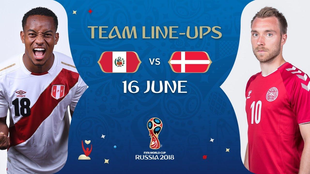 9e21cc24626 LINEUPS – PERU v DENMARK - MATCH 6   2018 FIFA World Cup™ - YouTube