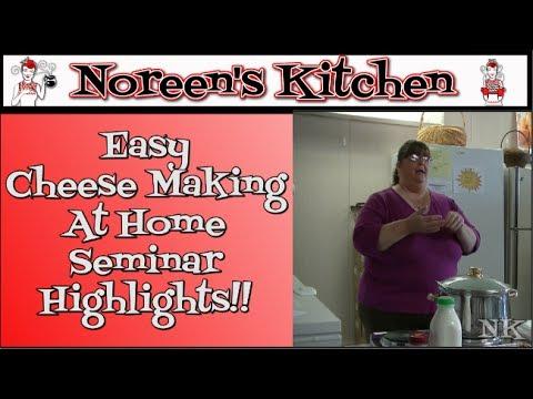Easy Cheese Making At Home Seminar Highlights Noreen's Kitchen