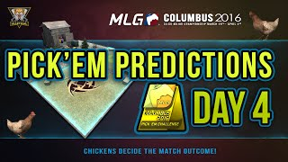 CS:GO | MLG Columbus 2016 - Pick'Em Challenge! - Day 4 Predictions with Chickens!