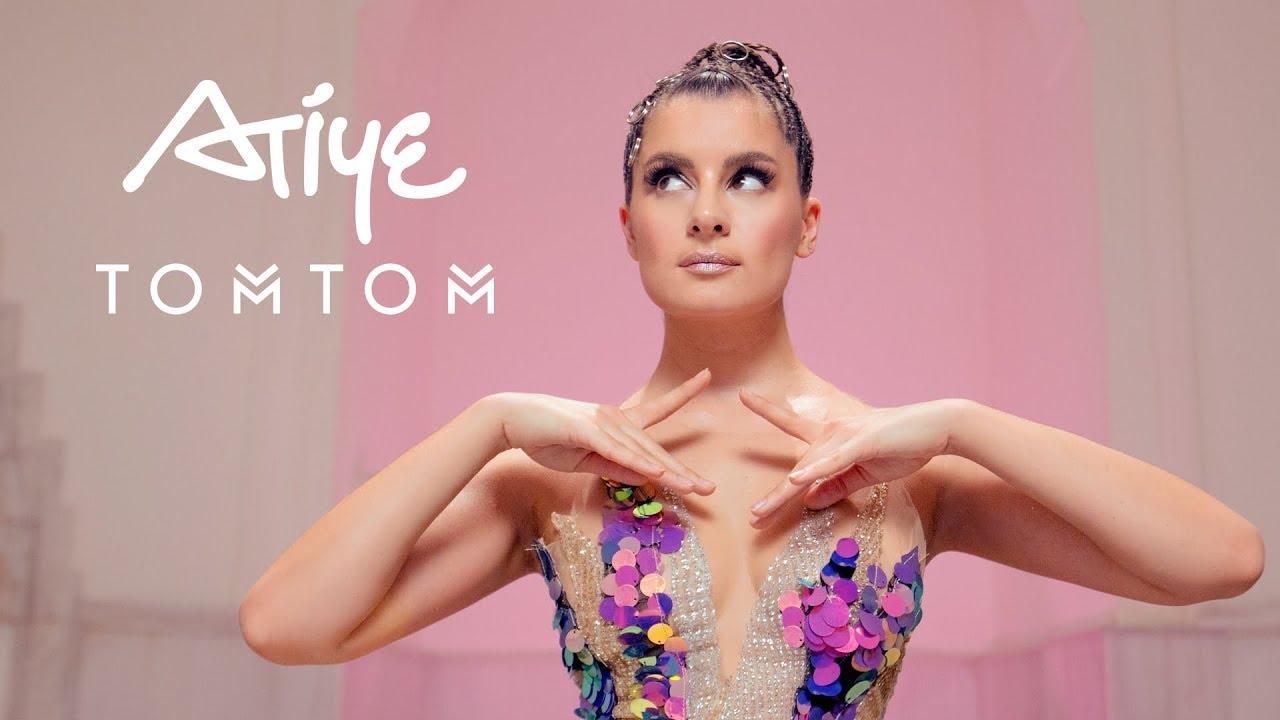 Atiye - Tom Tom (New Single 🎵)