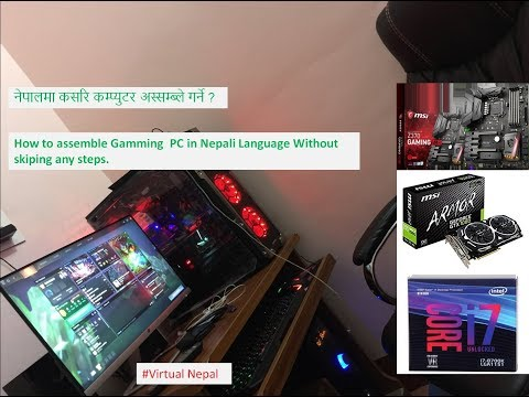 Building Gaming PC in Nepal without skiping any step |2018