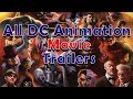 All DC Animated Movies Trailers 1993 - 2019