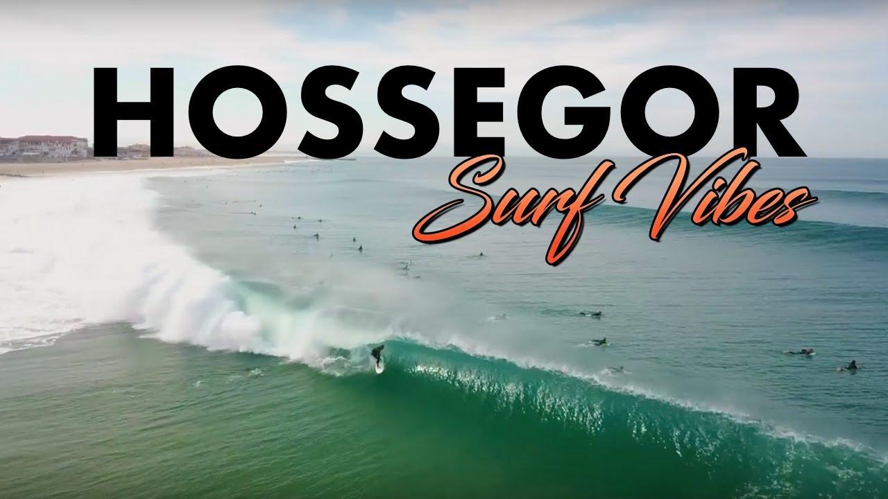HOSSEGOR SURF VIBES - YouTube