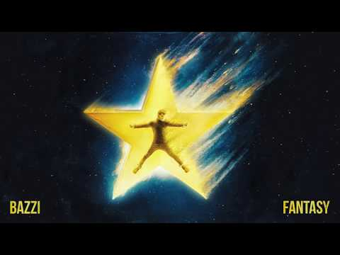 Bazzi - Fantasy [Official Audio]