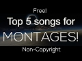 Top 5 - Best free non-copyright songs for montages (Such as rocket league)