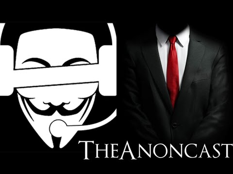 The Anoncast - Episode 4 : Police Use Of Force