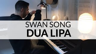 Swan Song (From Alita: Battle Angel) - Dua Lipa (Piano Cover)
