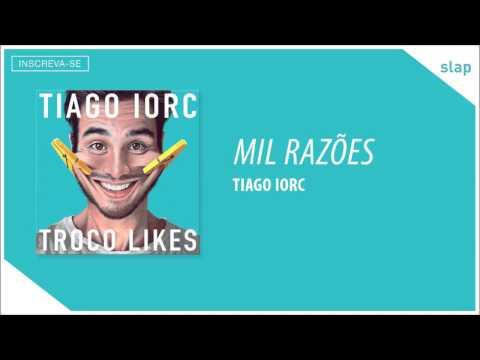 TIAGO IORC - Mil Razões (Áudio Oficial)