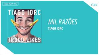 TIAGO IORC - Mil Razões (Áudio Oficial) thumbnail