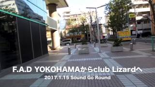 2017.1.15 OVER ARM THROW presents... Sound Go Round 横浜F.A.D YOKOH...