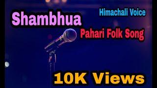Himachali Folk Song | Shambhua | Chita Tera Chola Kala Dora