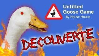 DECOUVERTE - Untitled GOOSE Game
