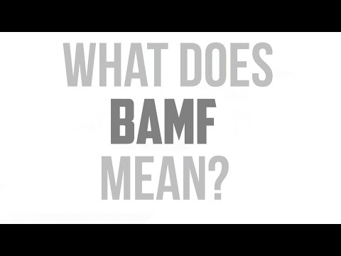 What does BAMF mean?