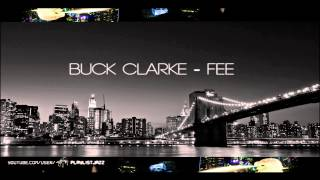 PlaylistJazz ♪ - Buck Clarke - Fee [1080p]