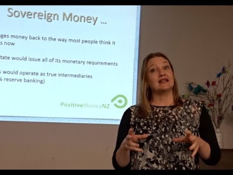 4 min preview of Sovereign Money talk, New Plymouth 4/4/18