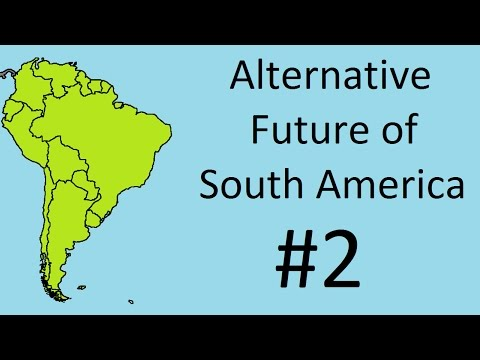 Alternate Future of South America #2 -Socialist Expansion