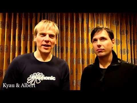 Kyau & Albert Interview