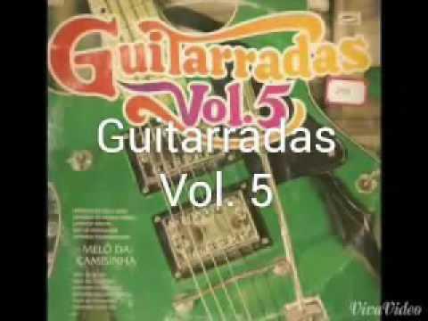 Guitarradas vol 5 completo