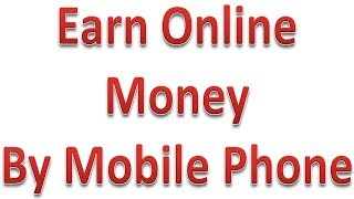 Earn money by mobile app online earning money trick without investment
