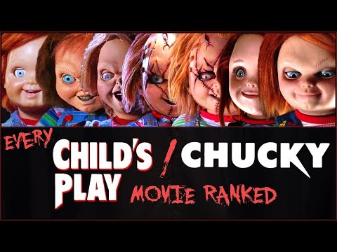 Every Child's Play  Chucky Movie RANKED!