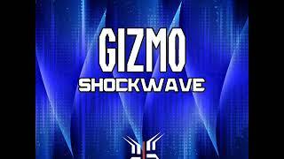 Shockwave - Gizmo