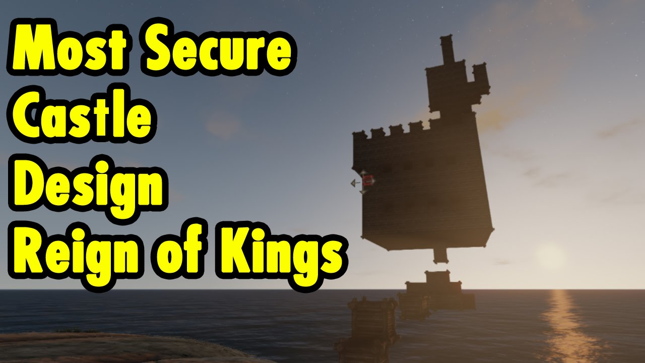 most secure castle design - reign of kings - youtube