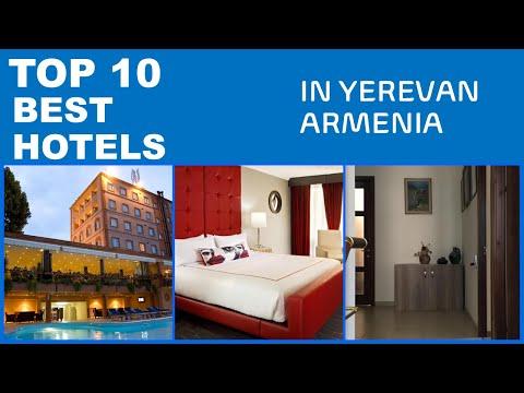 TOP 10 BEST HOTELS IN YEREVAN ARMENIA