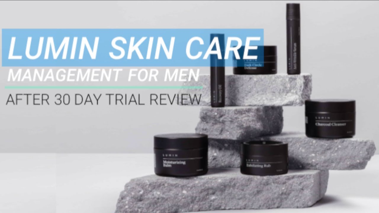 Download LUMIN Skin Care Management for Men   After 30 day trial review