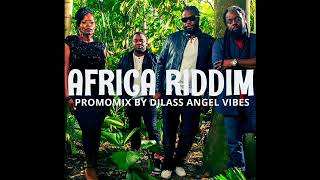 Africa Riddim Mix Feat. Sizzla, Morgan Heritage, Richie Spice, Gyptian (April Refix 2018)